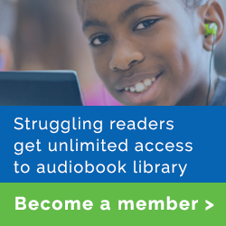 Struggling readers get unlimited access to audiobook library: Become a member