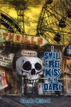 Image for A Small Free Kiss in the Dark